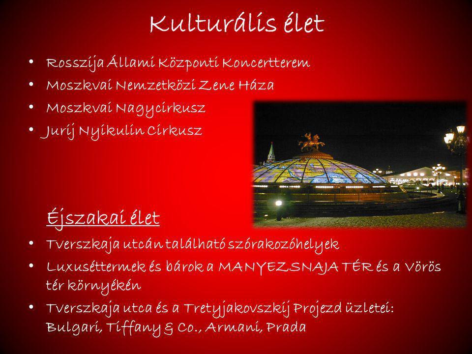 Kulturális élet Éjszakai élet Rosszija Állami Központi Koncertterem