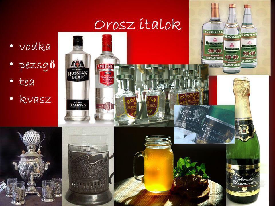 Orosz italok vodka pezsgő tea kvasz