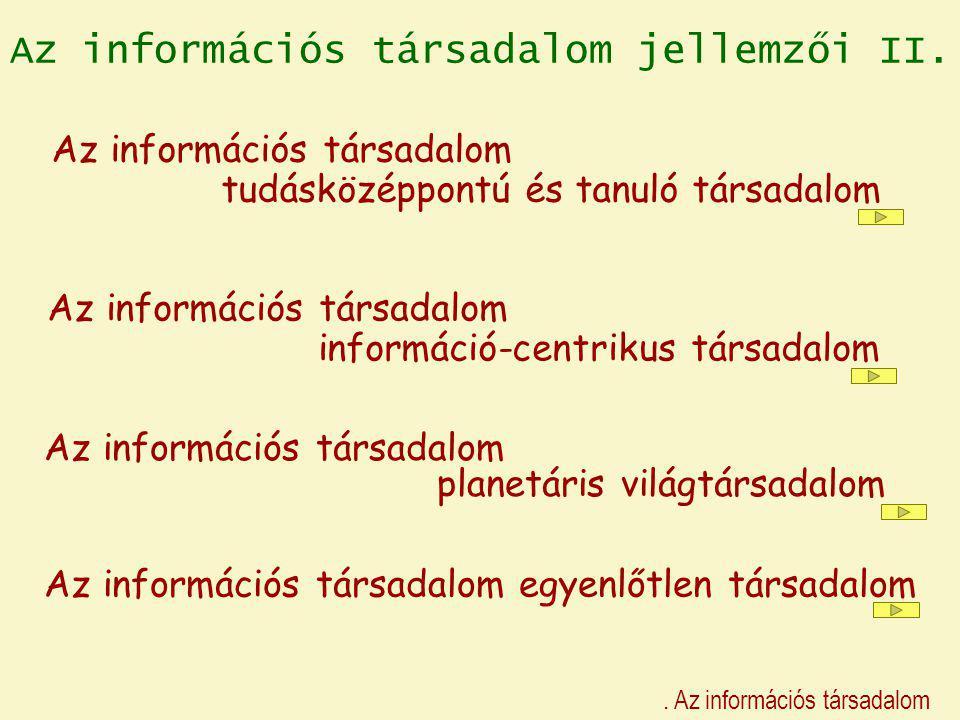 Az információs társadalom jellemzői II.
