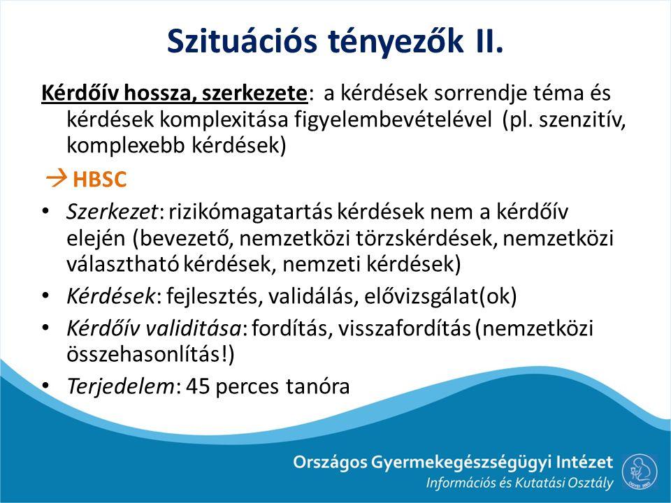 Szituációs tényezők II.