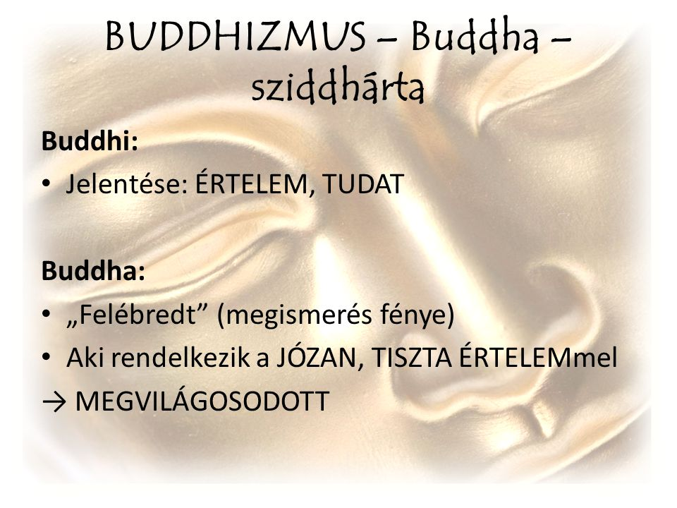BUDDHIZMUS – Buddha – sziddhárta
