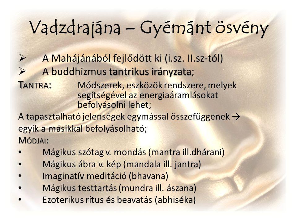 Vadzdrajána – Gyémánt ösvény