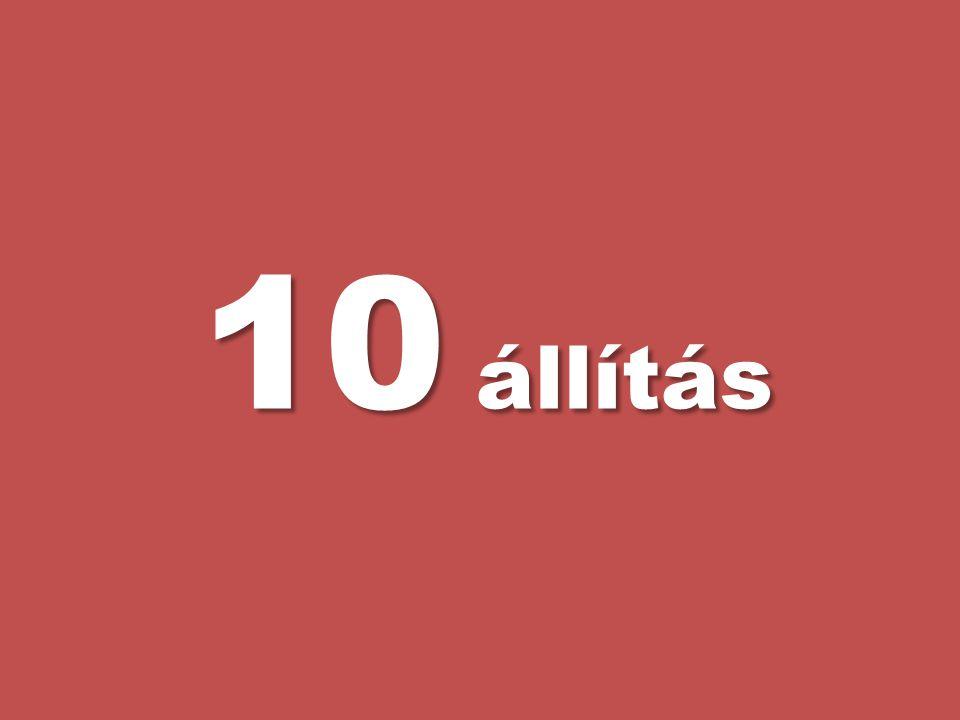 10 állítás