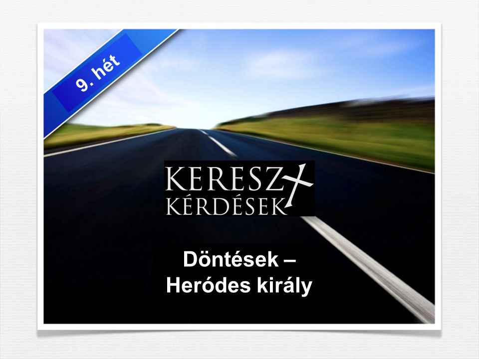 Döntések – Heródes király