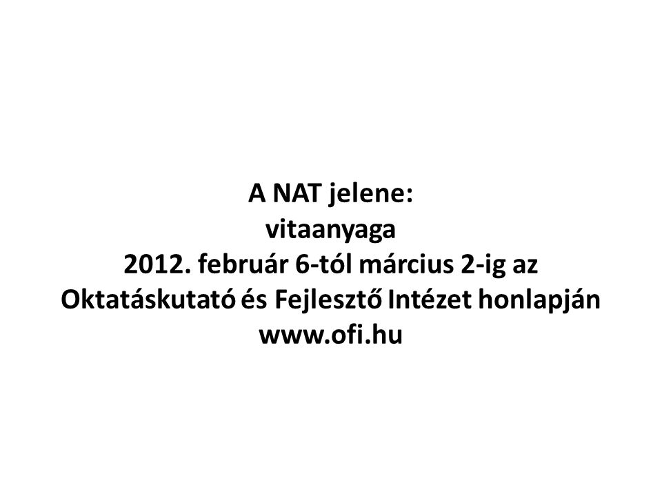 A NAT jelene: vitaanyaga 2012