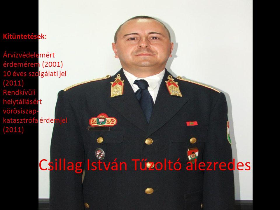 Csillag István Tűzoltó alezredes