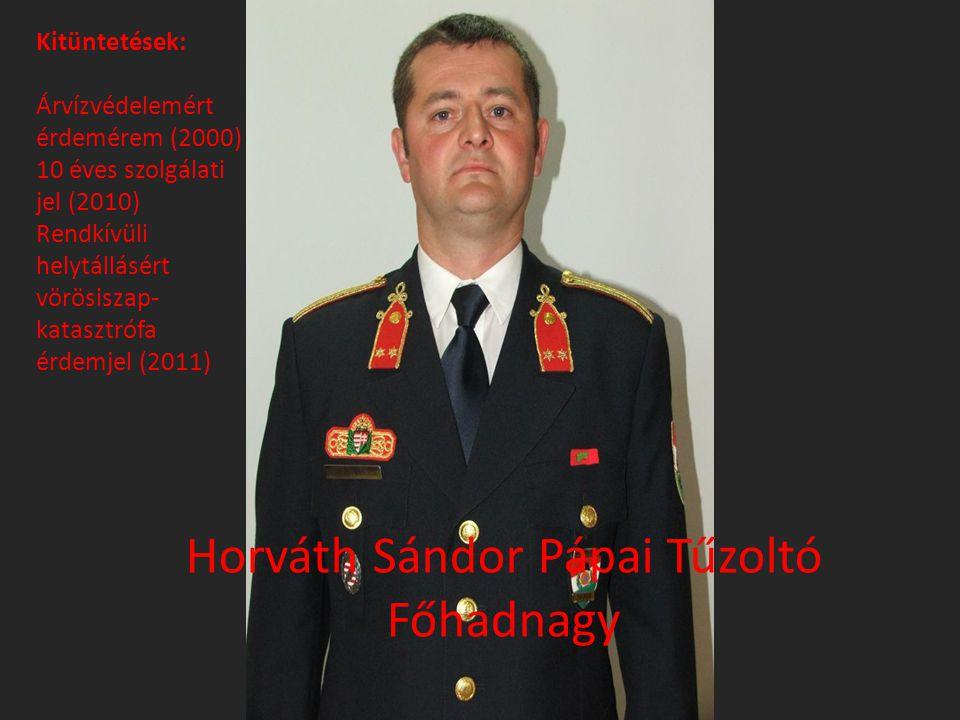 Horváth Sándor Pápai Tűzoltó Főhadnagy