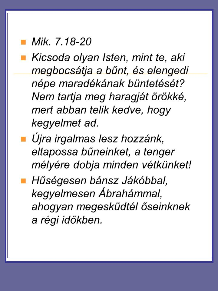 Mik. 7.18-20