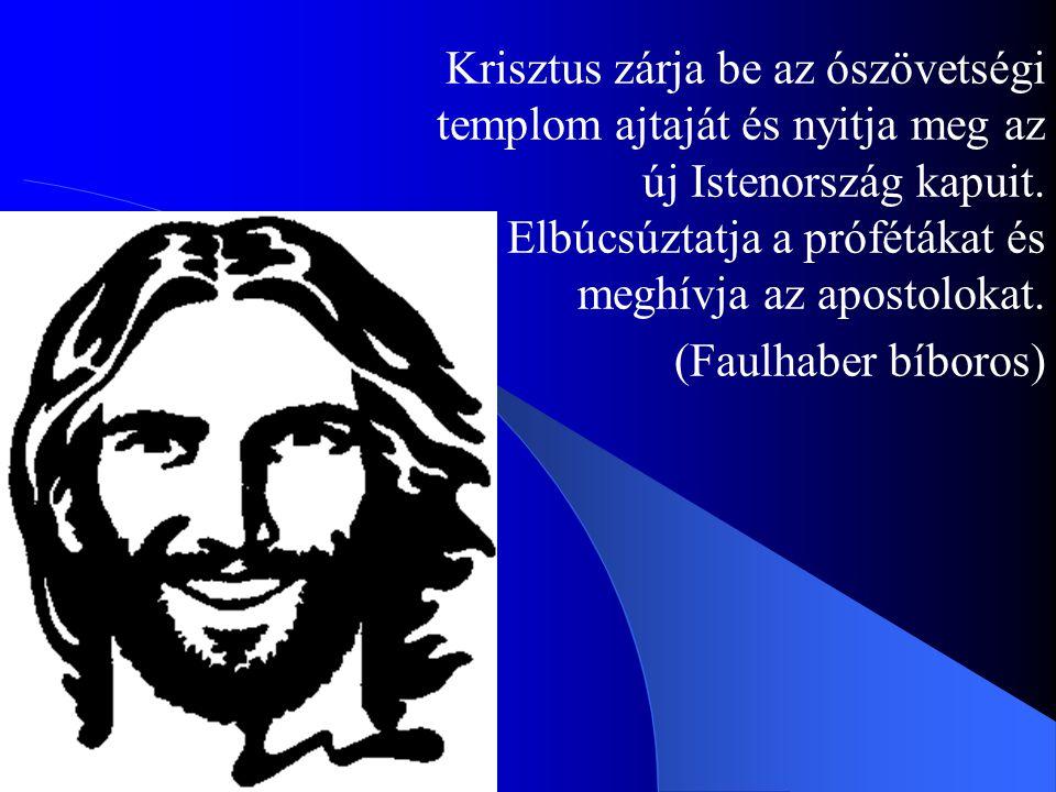 Krisztus zárja be az ószövetségi templom ajtaját és nyitja meg az új Istenország kapuit. Elbúcsúztatja a prófétákat és meghívja az apostolokat.