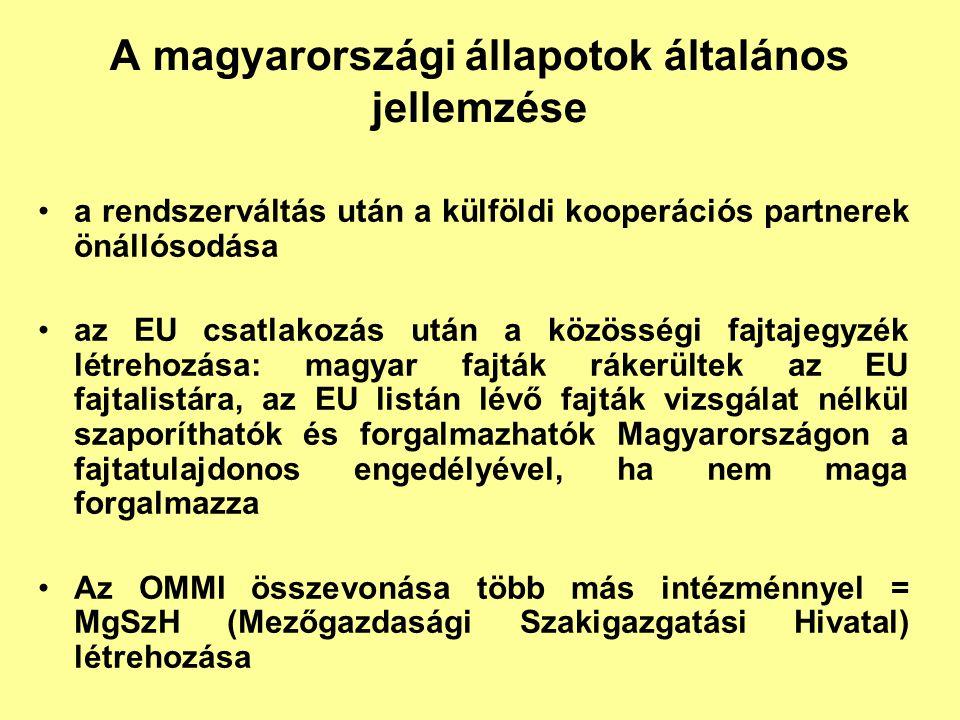 A magyarországi állapotok általános jellemzése