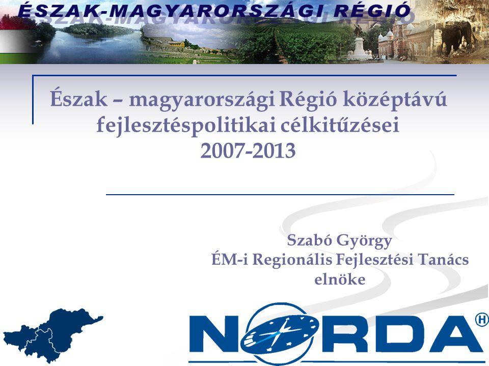 Szabó György ÉM-i Regionális Fejlesztési Tanács elnöke