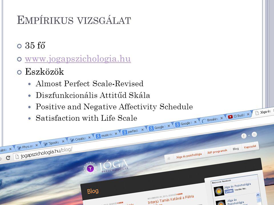 Empírikus vizsgálat 35 fő www.jogapszichologia.hu Eszközök