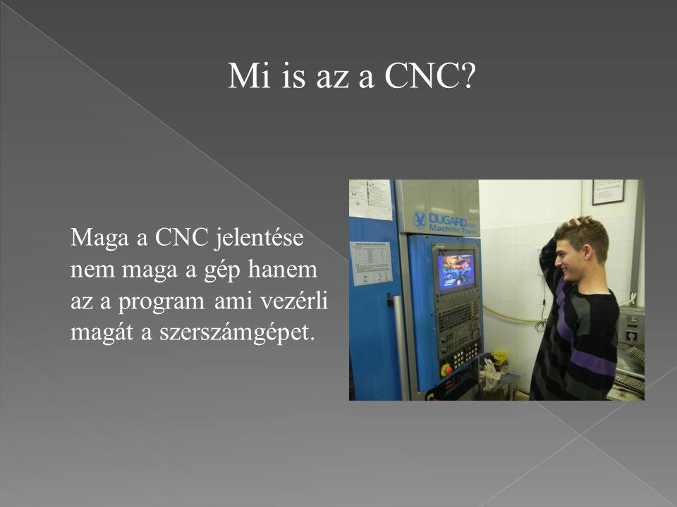 Mi is az a CNC.
