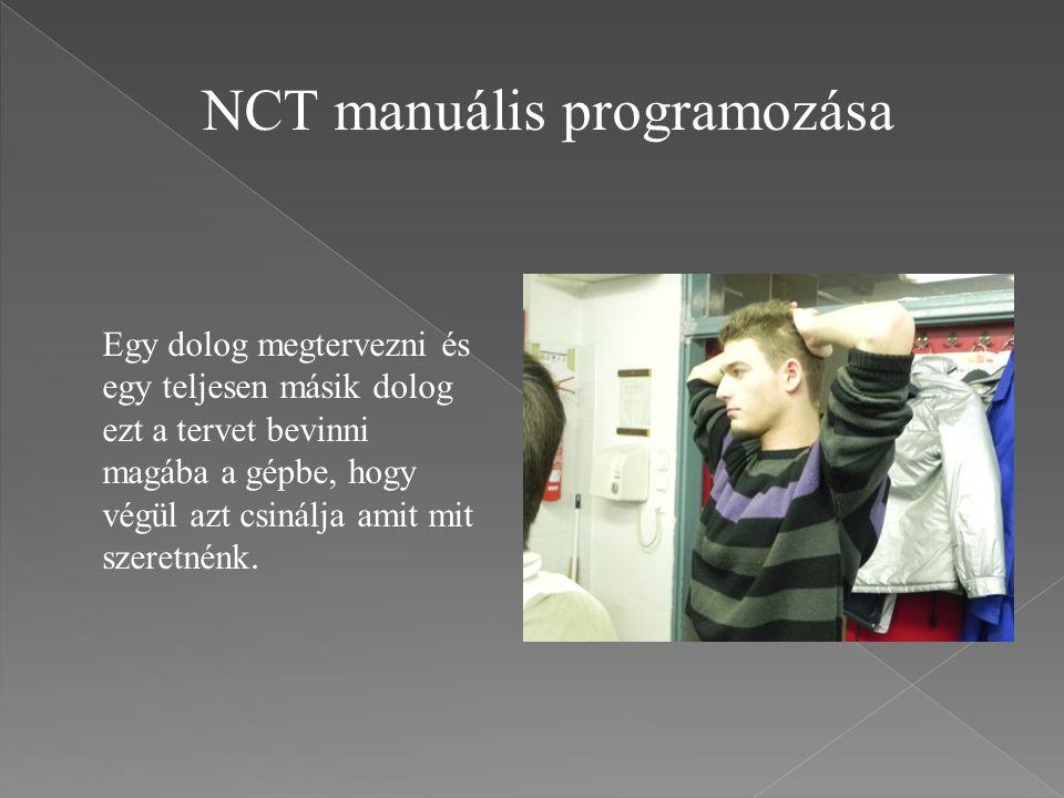 NCT manuális programozása