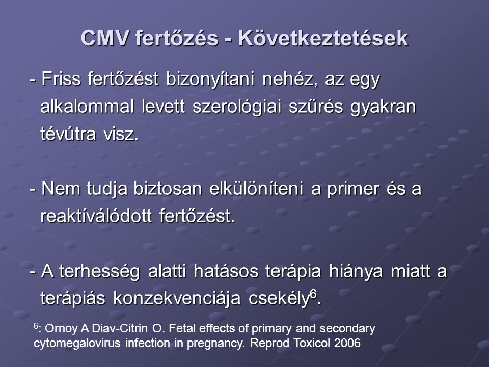 CMV fertőzés - Következtetések