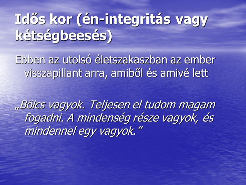 Idős kor (én-integritás vagy kétségbeesés)