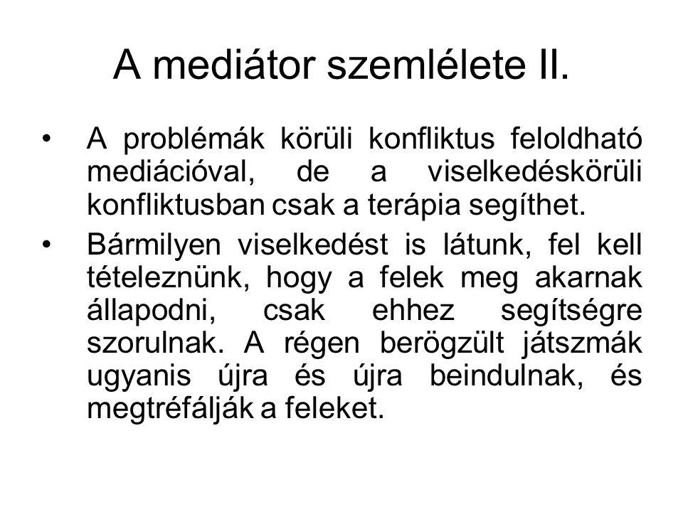 A mediátor szemlélete II.