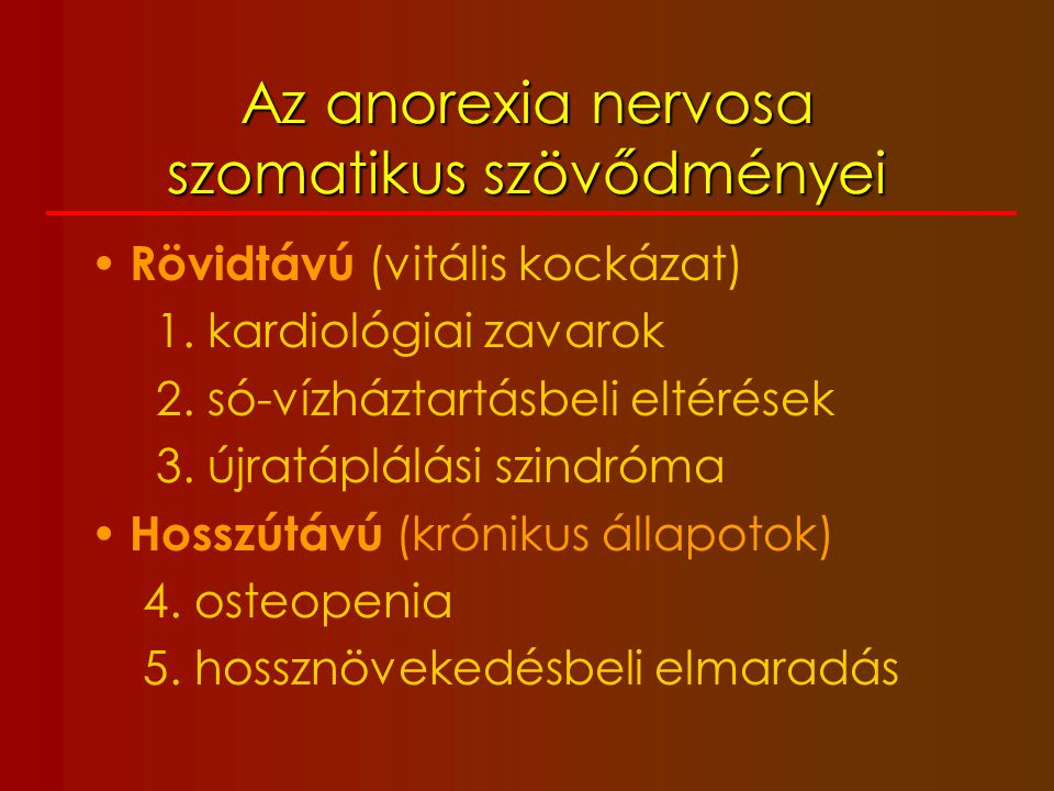 Az anorexia nervosa szomatikus szövődményei