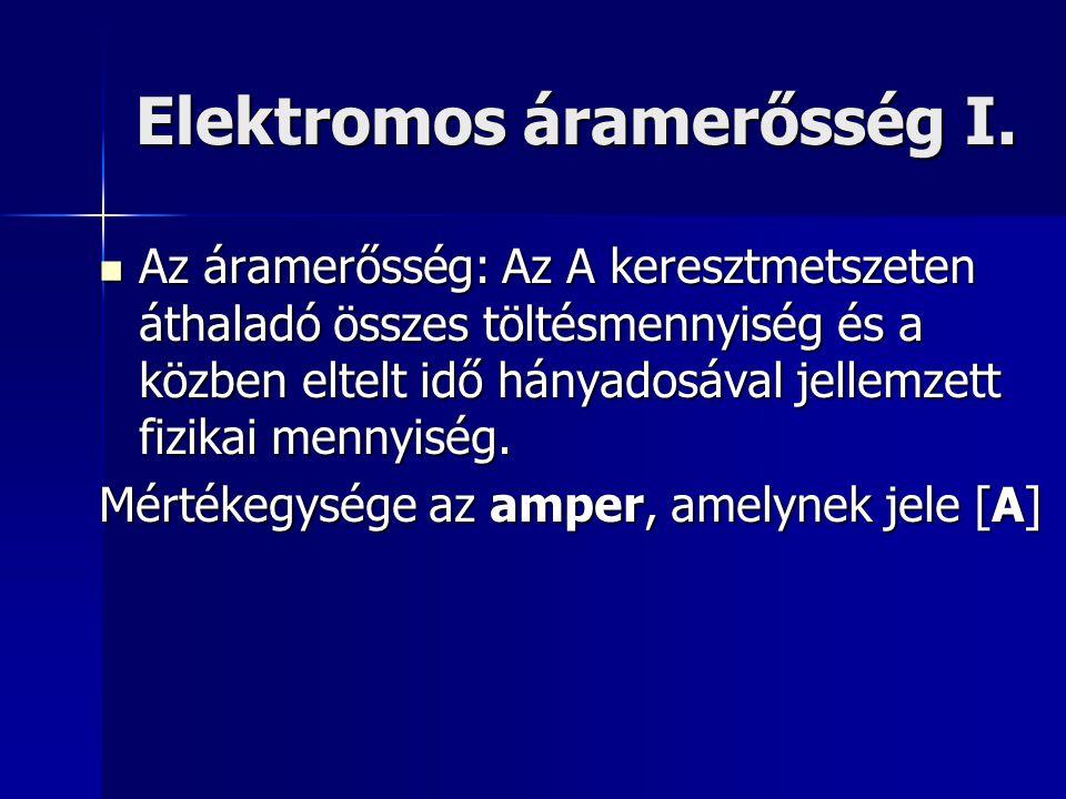 Elektromos áramerősség I.
