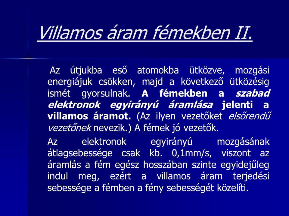 Villamos áram fémekben II.