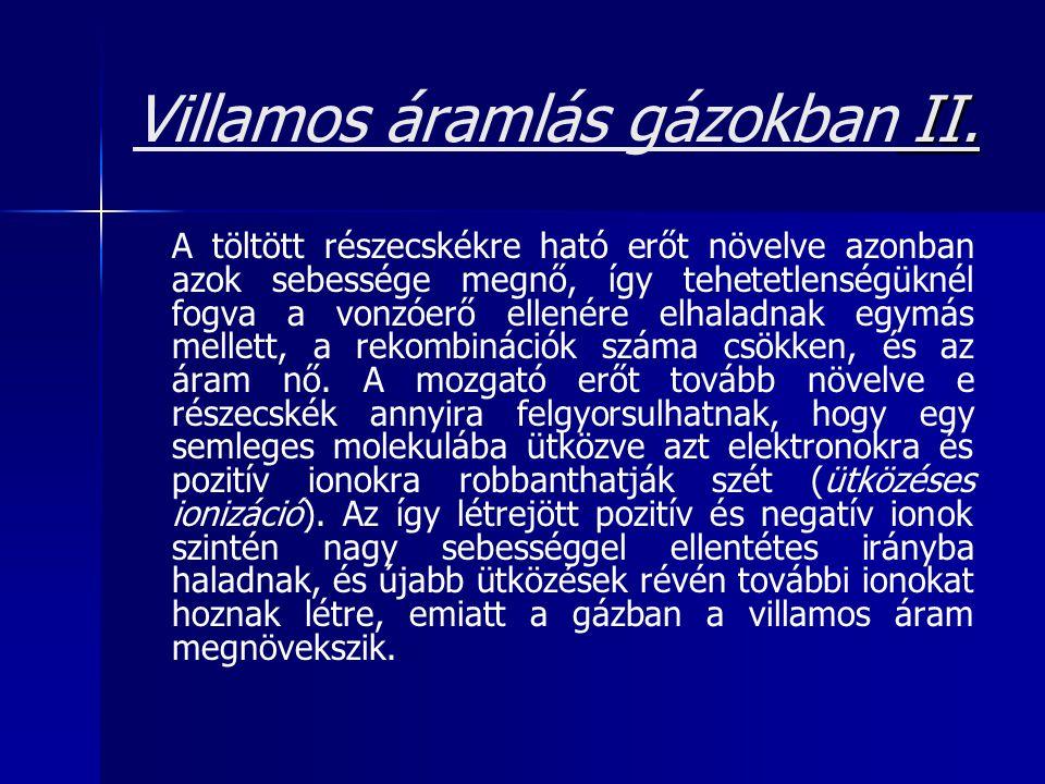 Villamos áramlás gázokban II.