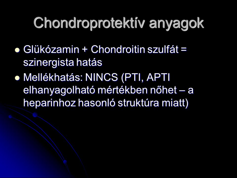 Chondroprotektív anyagok