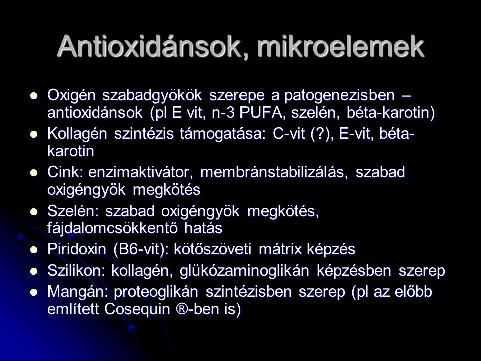 Antioxidánsok, mikroelemek