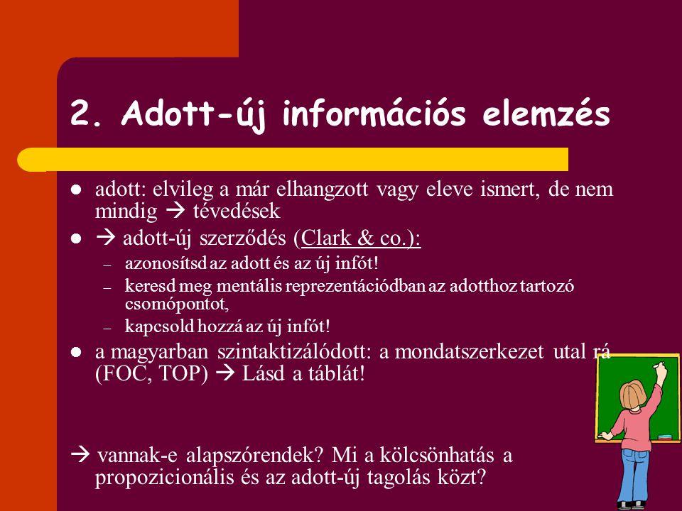 2. Adott-új információs elemzés