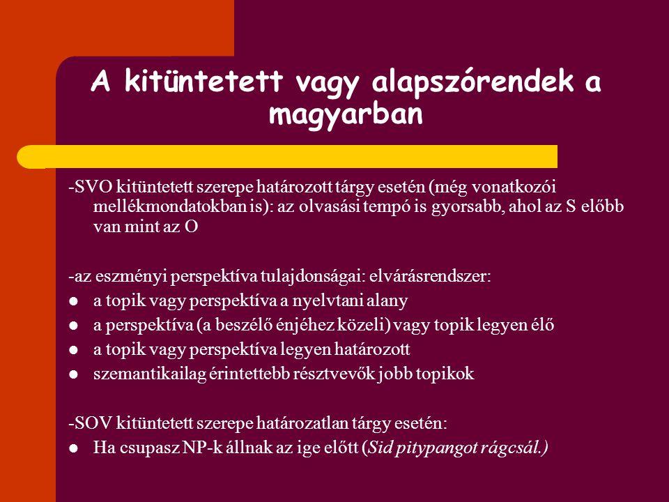 A kitüntetett vagy alapszórendek a magyarban