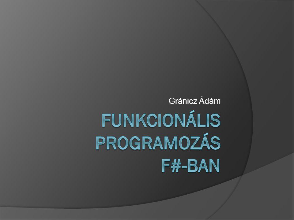 Funkcionális programozás F#-ban