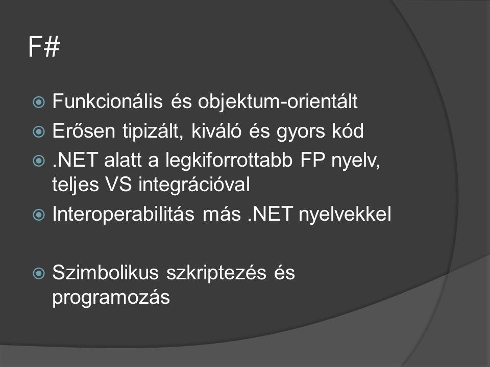 F# Funkcionális és objektum-orientált