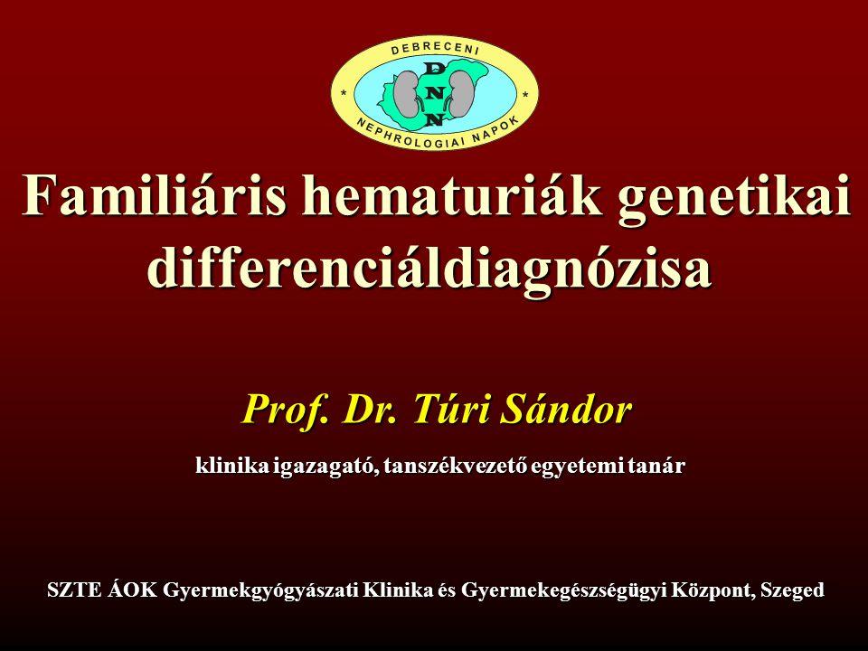 Familiáris hematuriák genetikai differenciáldiagnózisa