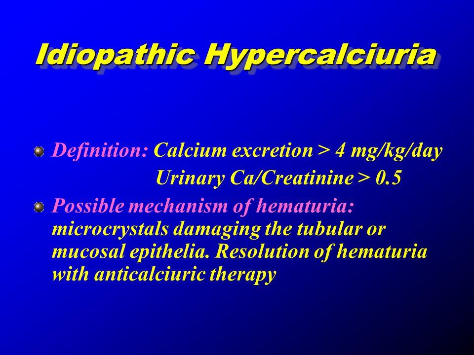 Idiopathic Hypercalciuria