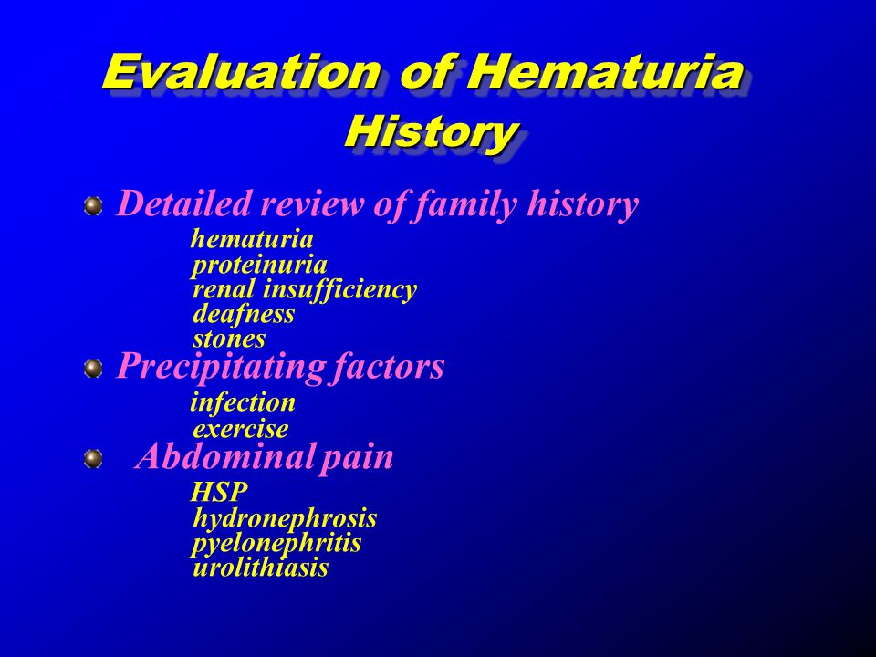 Evaluation of Hematuria History