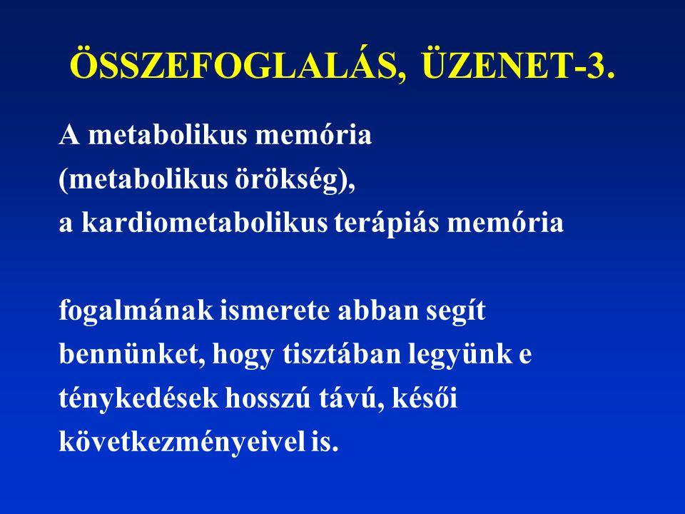 ÖSSZEFOGLALÁS, ÜZENET-3.