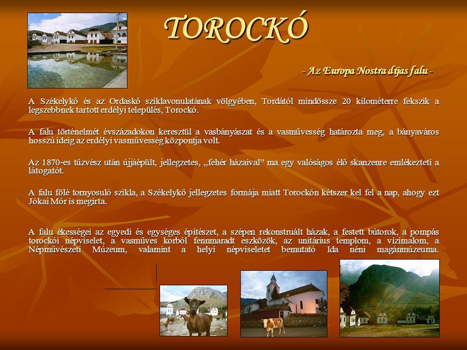 TOROCKÓ - Az Europa Nostra díjas falu -
