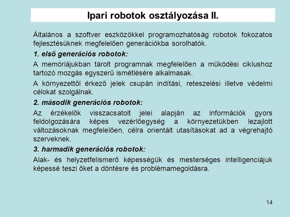 Ipari robotok osztályozása II.