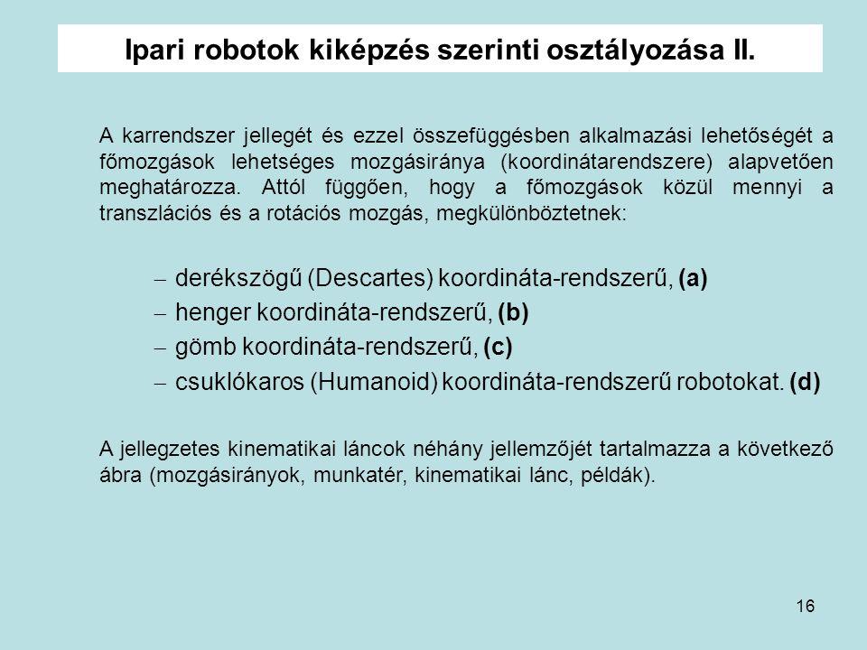 Ipari robotok kiképzés szerinti osztályozása II.