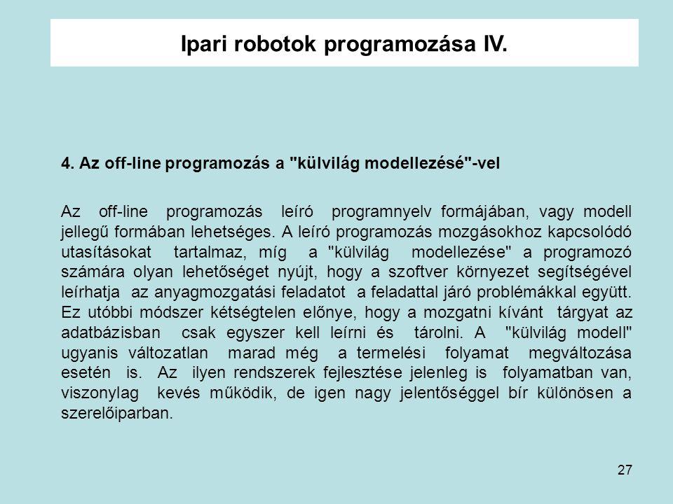Ipari robotok programozása IV.