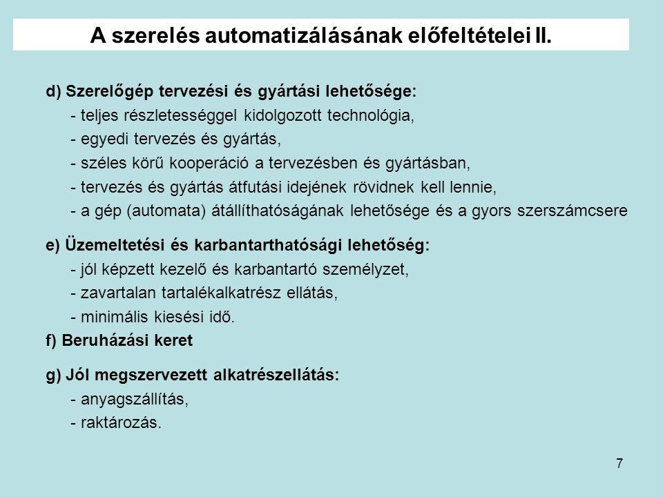 A szerelés automatizálásának előfeltételei II.