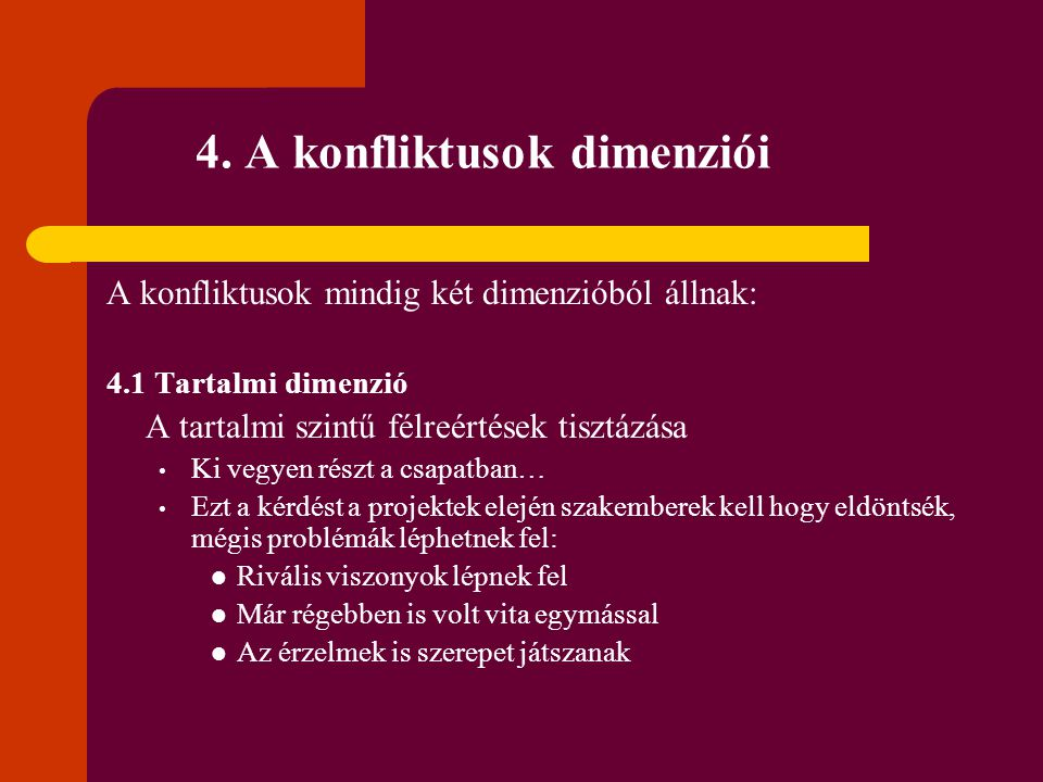4. A konfliktusok dimenziói
