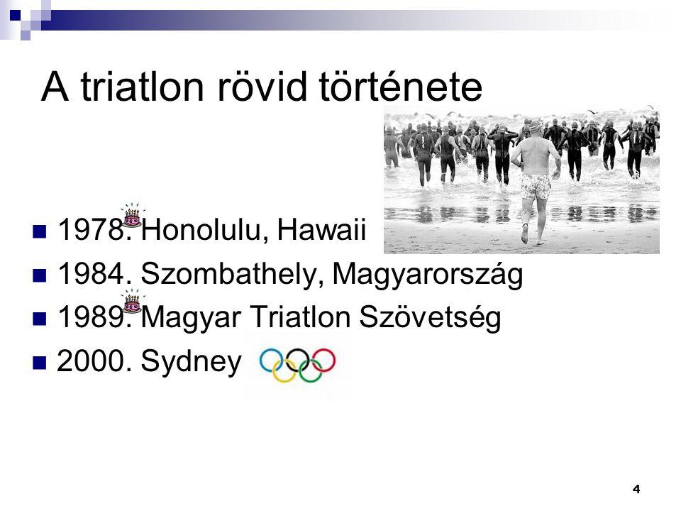 A triatlon rövid története