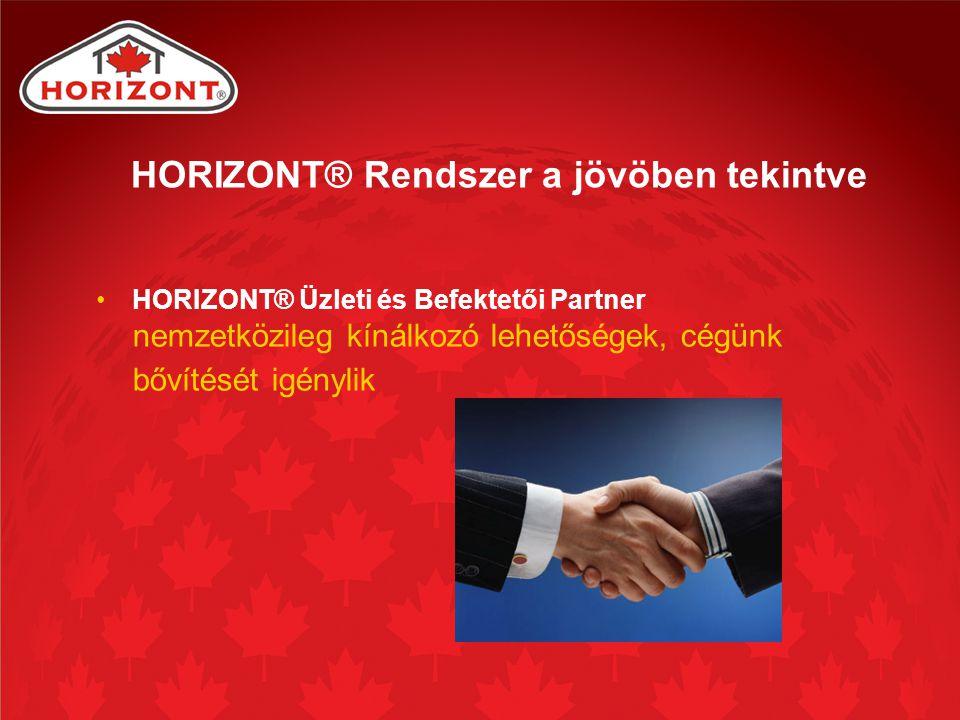HORIZONT® Rendszer a jövöben tekintve