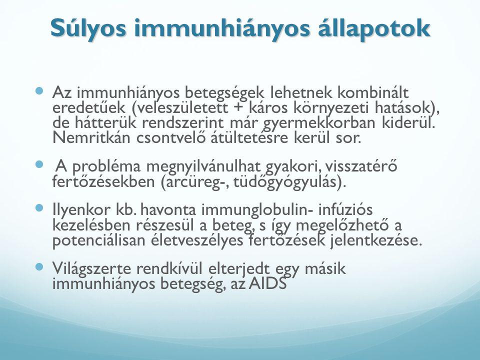 Súlyos immunhiányos állapotok