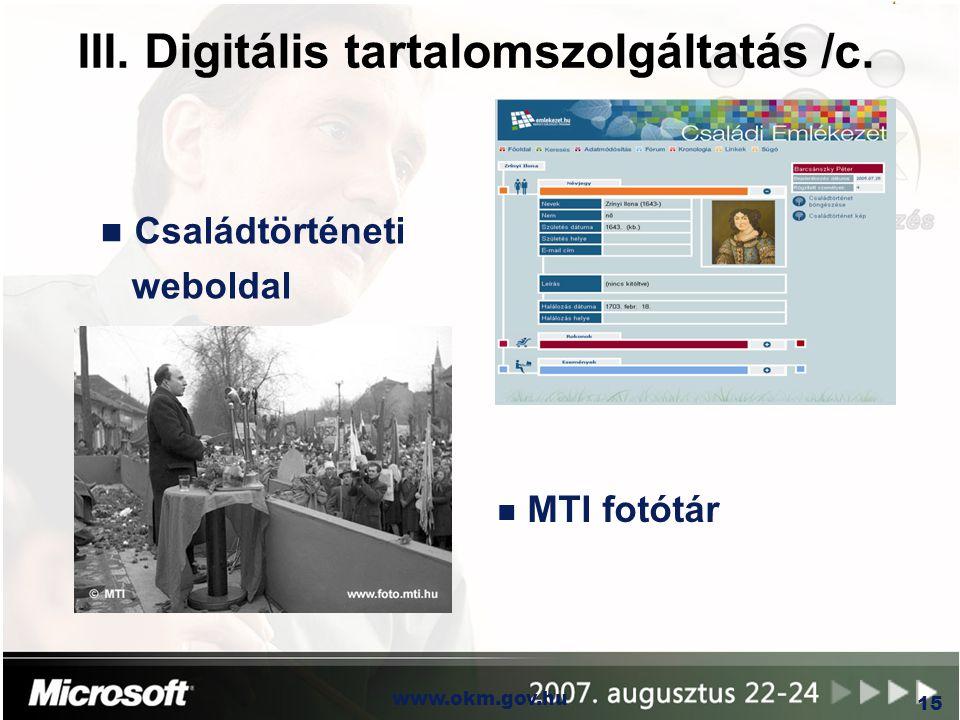 III. Digitális tartalomszolgáltatás /c.