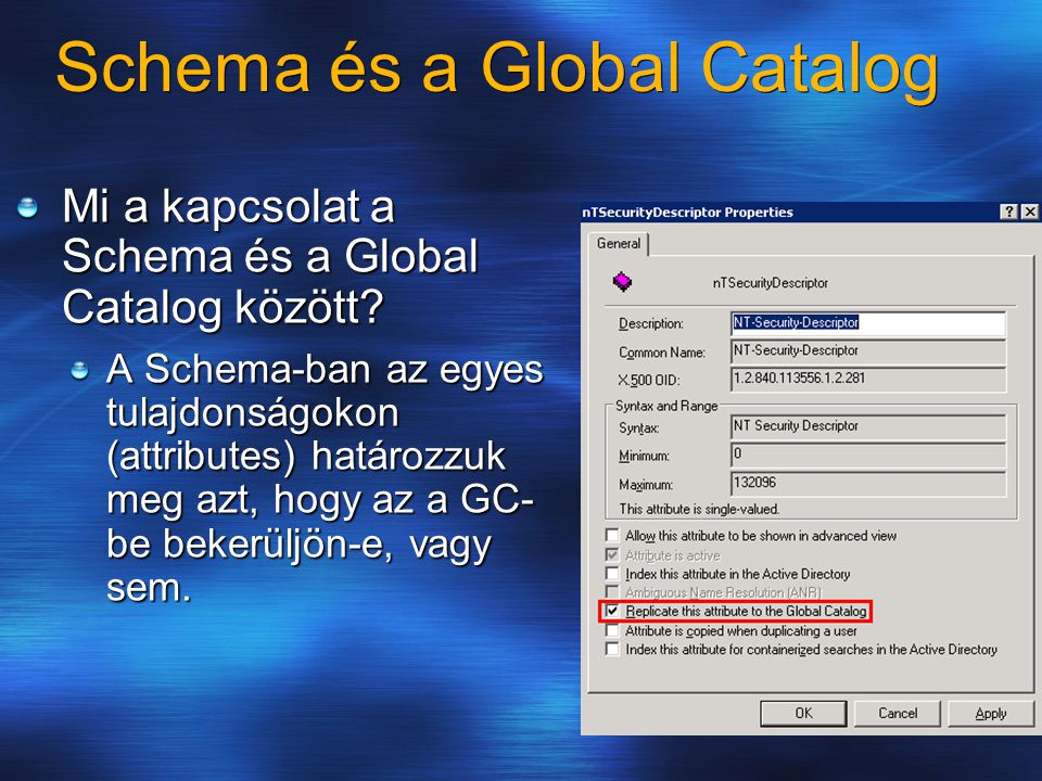 Schema és a Global Catalog