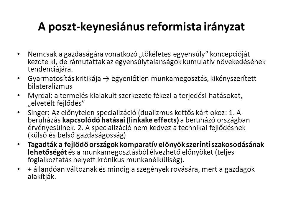 A poszt-keynesiánus reformista irányzat