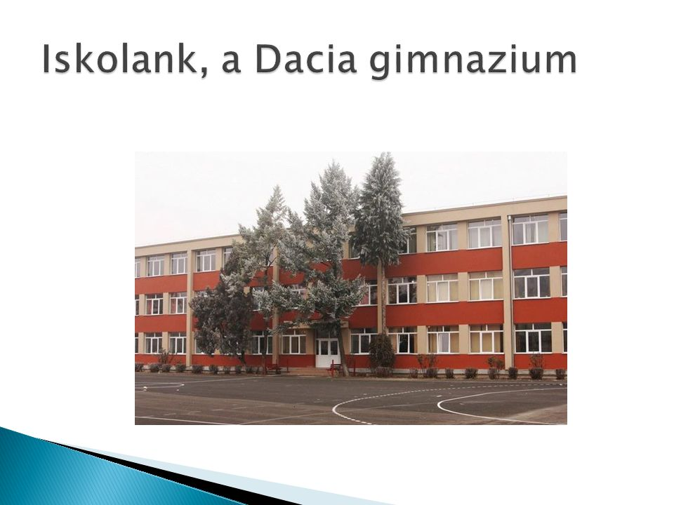 Iskolank, a Dacia gimnazium