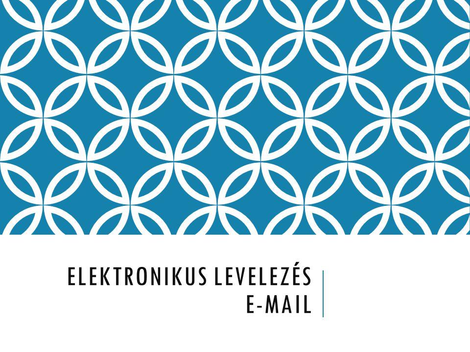 Elektronikus levelezés E-mail