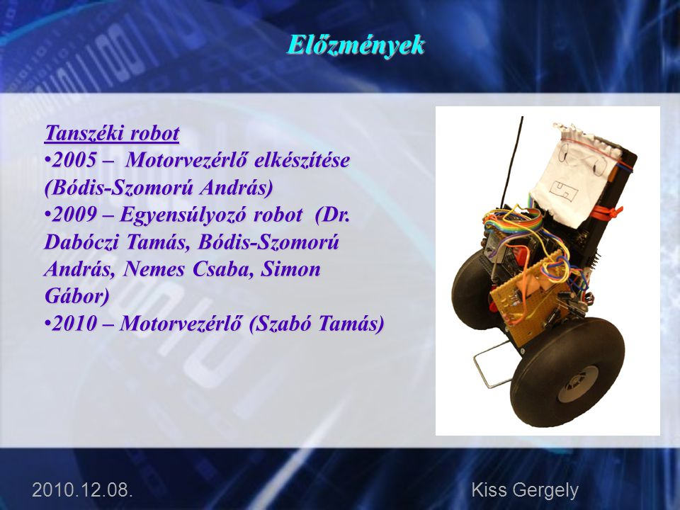 Előzmények Tanszéki robot